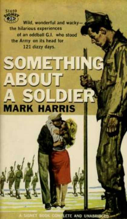 Signet Books - Something About a Soldier - Mark Harris