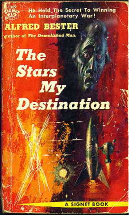 Signet Books - The Stars My Destination - Alfred Bester