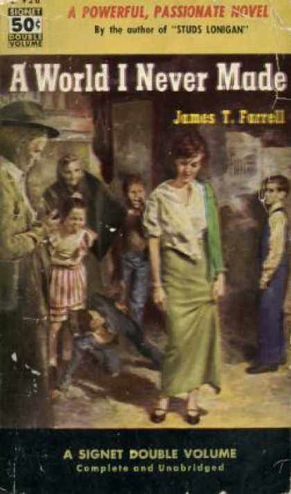 Signet Books - A World I Never Made - James T. Farrell