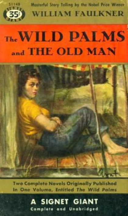 Signet Books - Wild Pams, The; and the Old Man - William Faulkner