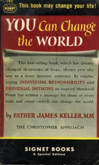 Signet Books - You Can Change the World! the Christopher Approach - James Keller