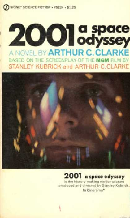 Signet Books - 2001 2001: A Space Odyssey - Arthur Charles Clarke