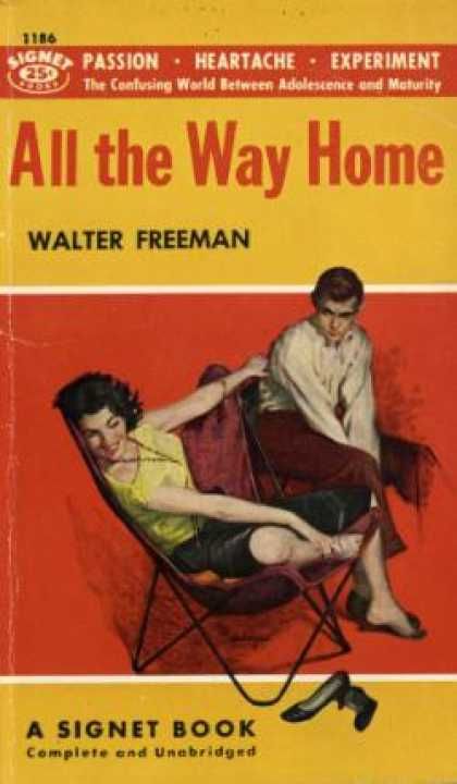 Signet Books - All the Way Home : The Confusing World Between Adolescence and Maturity. - Walte