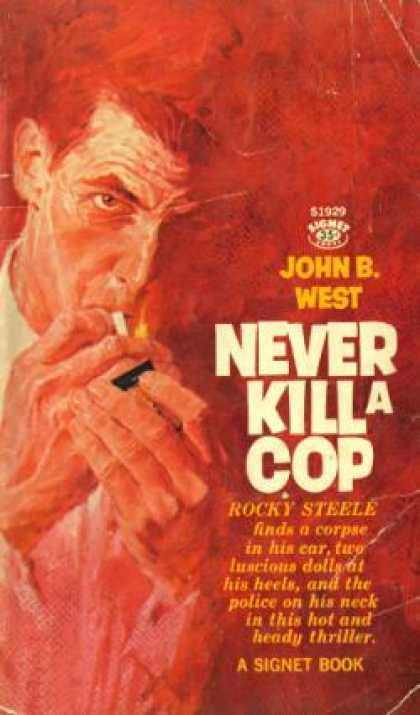 Signet Books - Never Kill a Cop - John West