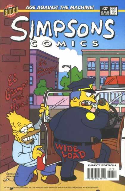 Simpsons Comics 37 - Age Against The Machine - El Grompo Wuz Here - Wide Load - Man With Spray Paint Can - Direct Edition