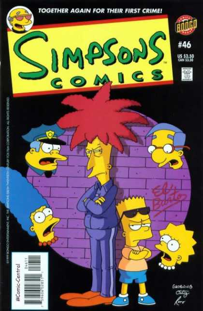 Simpsons Comics 46 - Bongo - Approved By The Comics Code Authority - Comic Central - Together Again For Their First Crime - Spectacle