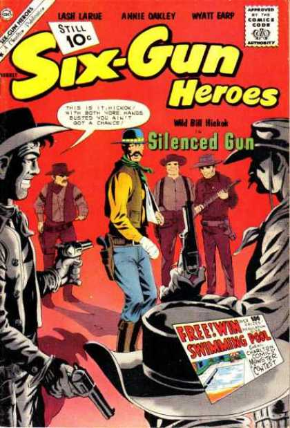 Six-Gun Heroes 64 - Anne Oakley - Wyatt Earp - Silenced Gun - Wild Bill Hickok - Swimming Pool