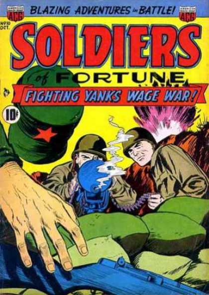 Soldiers of Fortune 10 - Blazing Adventures In Battle - Fighting Yanks Win War - October - 10 Cent Comic - Reaching For Gun