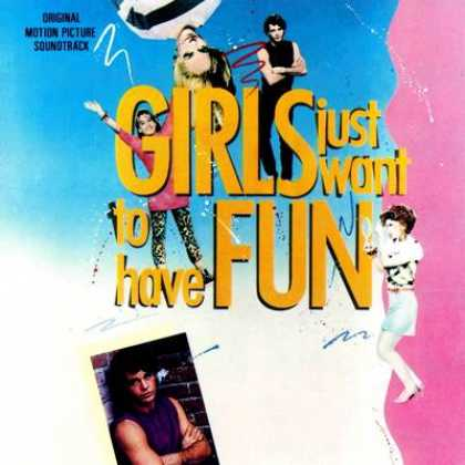 Soundtracks - Girls Just Want To Have Fun