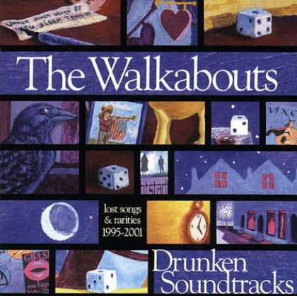 Soundtracks - The Walkabouts - Drunken Soundtracks