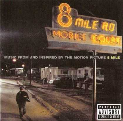Soundtracks - 8 Mile Soundtrack