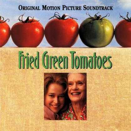 Soundtracks - Fried Green Tomatoes Soundtrack
