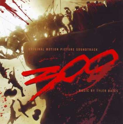 Soundtracks - 300 - Tyler Bates
