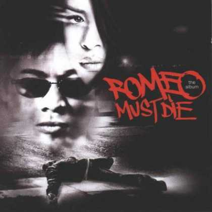Soundtracks - Romeo Must Die Soundtrack
