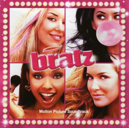 Soundtracks - Bratz: The Movie