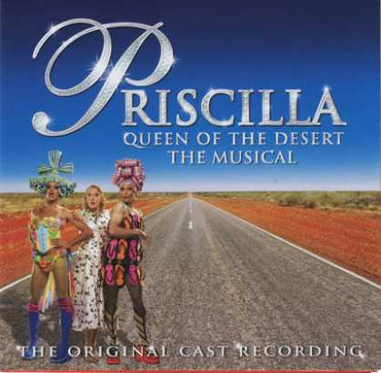 Soundtracks - Priscilla Queen Of The Desert - The Musical -O...