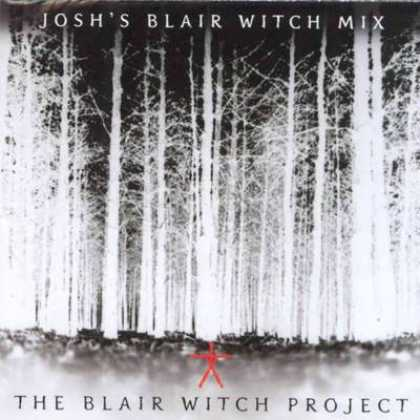 Soundtracks - Josh's Blair Witch Mix - The Blair Witch Project