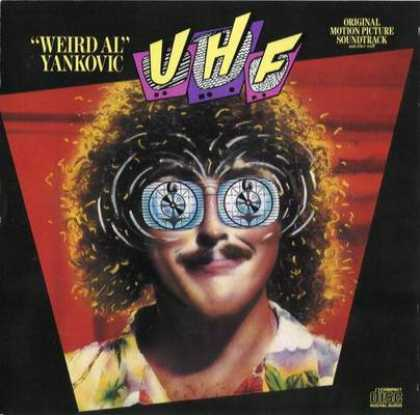 Soundtracks - Weird Al Yankovic - UHF Original Motion Pictur...