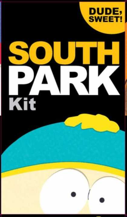 South Park Books - The South Park Kit: Dude, Sweet!