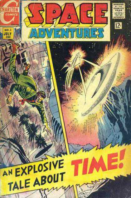 Space Adventures 61 - Ufo - Charlton Comics - Comics Code - Space Ship - An Explosive Tale About Time