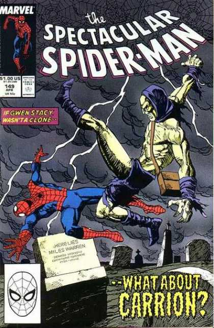 Spectacular Spider-Man (1976) 149 - Marvel - If Gwen Stacy Wasnt A Clone - 100 - Here Lies Miles Warren - What About Carrion - Sal Buscema