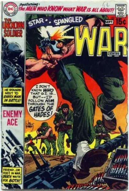 Star Spangled War Stories 152 - The Men Who Know What War Is All About - The Unknown Soldier - Guns - Fire - War - Joe Kubert