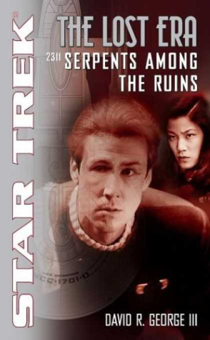 Star Trek Books - Serpents Among the Ruins 2311 (Star Trek: The Lost Era)