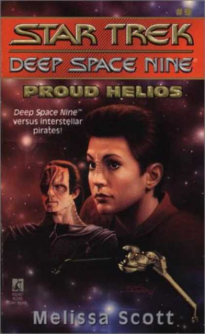 Star Trek Books - Proud Helios (Star Trek Deep Space Nine, No 9)