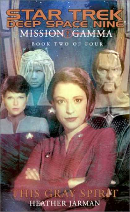 Star Trek Books - This Gray Spirit (Star Trek Deep Space Nine: Mission Gamma, Book 2)