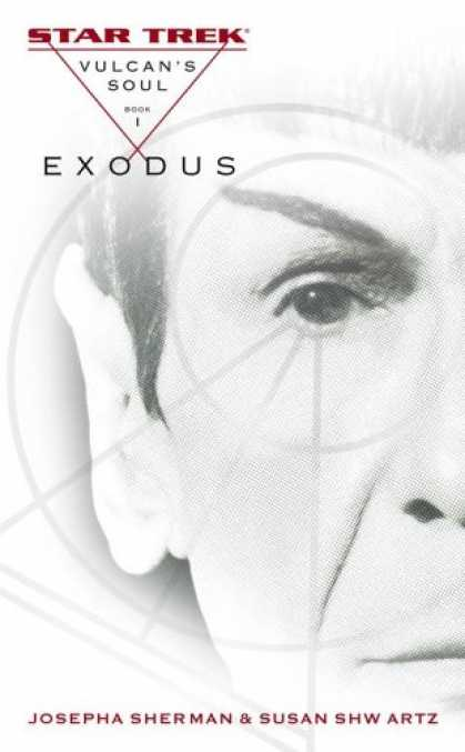 Star Trek Books - Exodus: Vulcan's Soul Trilogy, Book 1 (Star Trek)