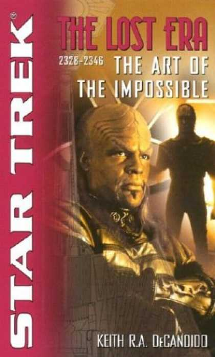 Star Trek Books - The Art of the Impossible (Star Trek: The Lost Era, 2328-2346)