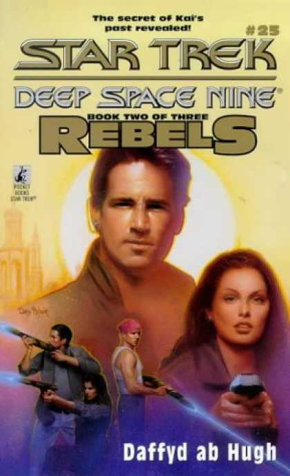 Star Trek Books - The Courageous: Rebels Trilogy, Book 2 (Star Trek: Deep Space Nine, No. 25)