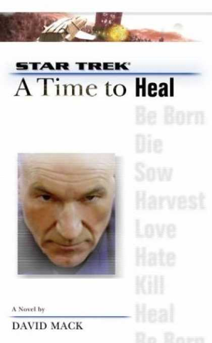 Star Trek Books - A Time to Heal (Star Trek, the Next Generation)
