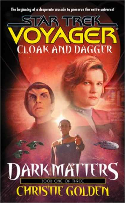 Star Trek Books - Cloak and Dagger (Star Trek Voyager, No 19, Dark Matters Book One of Three)