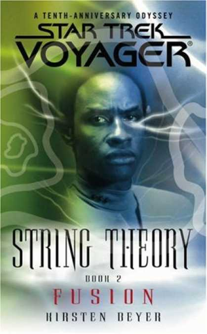 Star Trek Books - String Theory, Book 2: Fusion (Star Trek, Voyager) (Bk. 2)