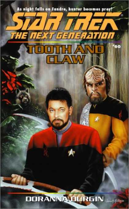 Star Trek Books - Tooth and Claw (Star Trek The Next Generation, No 60)