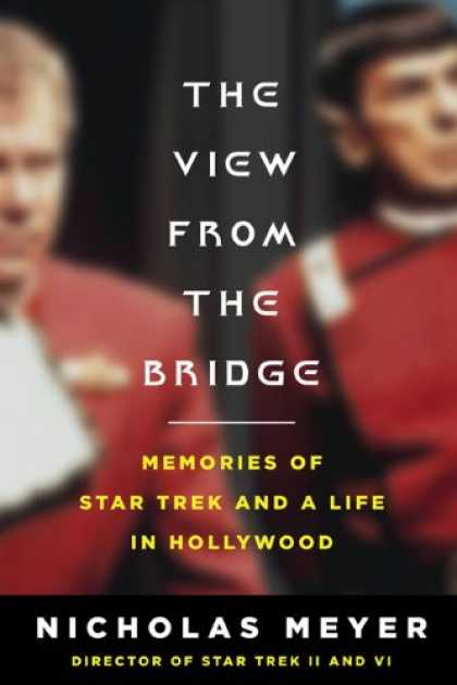 Star Trek Books - The View From the Bridge: Memories of Star Trek and a Life in Hollywood