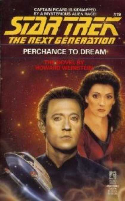 Star Trek Books - Perchance to Dream (Star Trek The Next Generation, No 19)
