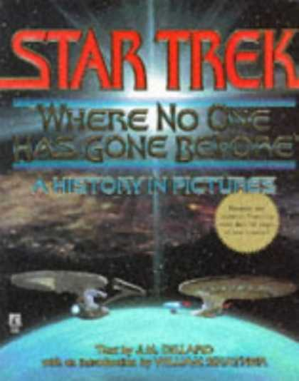 Star Trek Books - Star Trek: Where No One Has Gone Before (A History in Pictures)