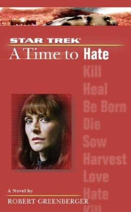 Star Trek Books - A Time to Hate (Star Trek The Next Generation)