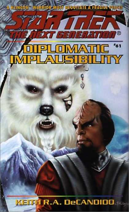 Star Trek Books - Diplomatic Implausibility (Star Trek The Next Generation, No 61)