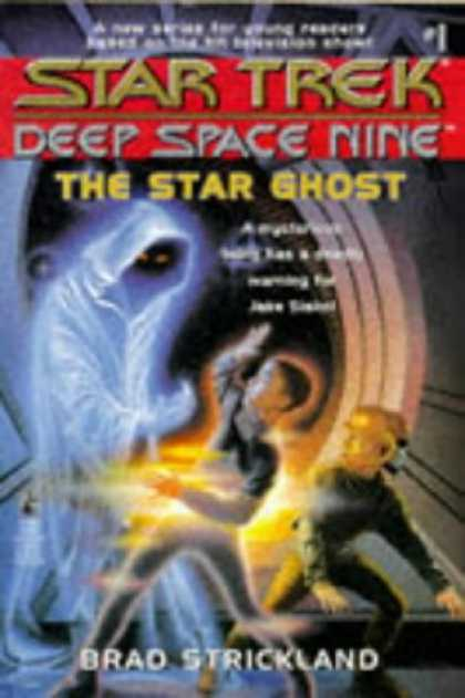 Star Trek Books - The Star Ghost (Star Trek Deep Space Nine, No 1)