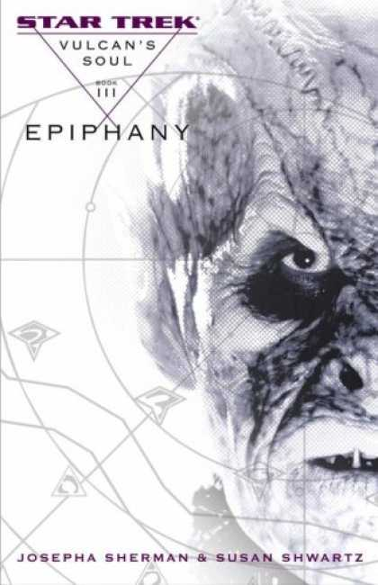 Star Trek Books - Star Trek: Vulcan's Soul: Epiphany (No. 3)