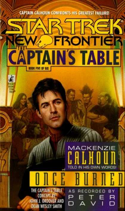 Star Trek Books - Once Burned (Star Trek New Frontier: The Captain's Table, Book 5)