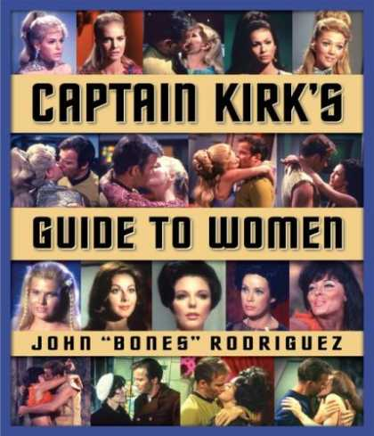 Star Trek Books - Captain Kirk's Guide to Women (Star Trek)
