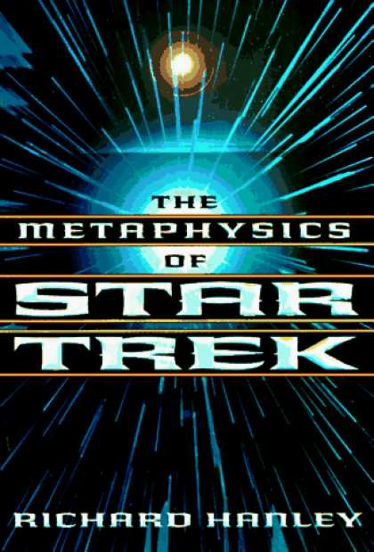 Star Trek Books - The Metaphysics of Star Trek (Star Trek Series)