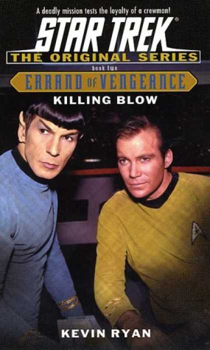 Star Trek Books - Killing Blow: Errand of Vengeance Book Two (Star Trek The Original Series)