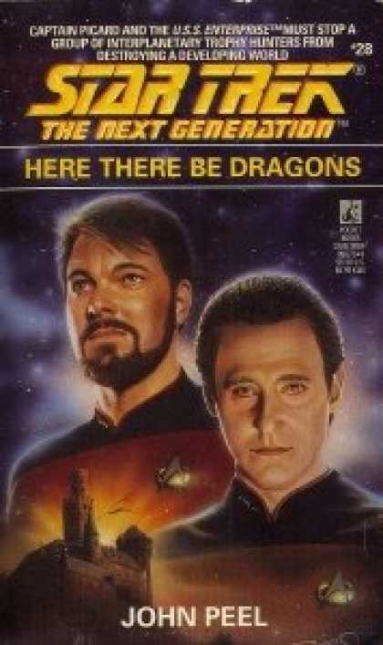 Star Trek Books - Here There Be Dragons (Star Trek The Next Generation, No 28)