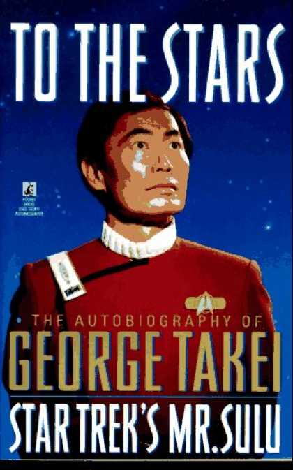 Star Trek Books - To the Stars: The Autobiography of George Takei, Star Trek's Mr. Sulu