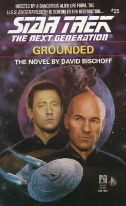 Star Trek Books - Grounded (Star Trek The Next Generation, No 25)
